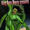 KING BOSS MONEY-WHAT HAPPENED TO DAT BITCH.mp3