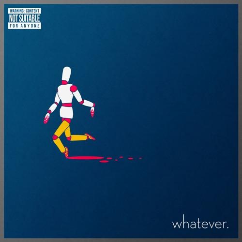 Whatever.