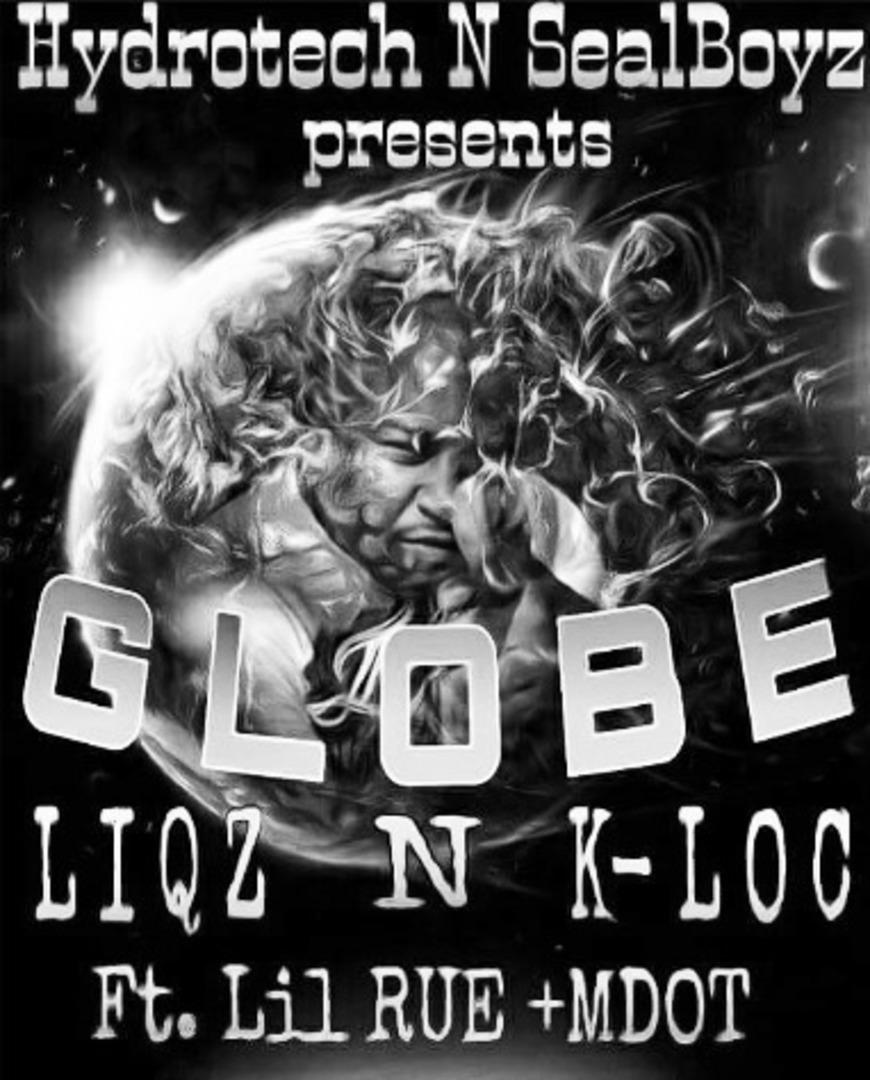 Liqz & K-Loc ft. MDot80 & Lil Rue - Globe [Thizzler.com Exclusive]