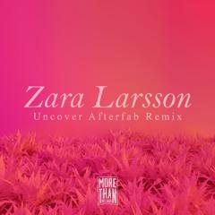 Zara Larsson - Uncover (Afterfab Remix)