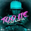 Vybz Kartel - Too Lie [Official Audio] August 2016