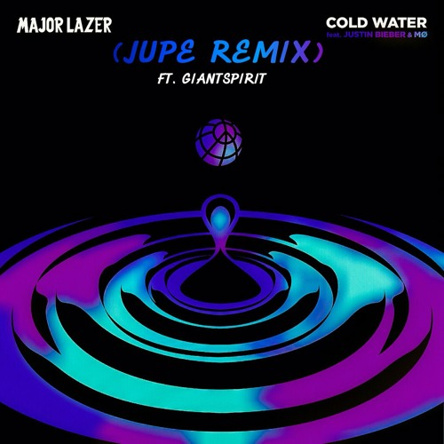 Baixar Major Lazer - Cold Water (Jupe Remix Ft. Giant Spirit)