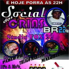 VEM - PRA - SOCIAL - DOS - CRIAS - DJ - BR - 22-