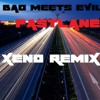 Bad Meets Evil- Fastlane Remix