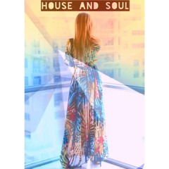 HOUSE AND SOUL Sunday sessions