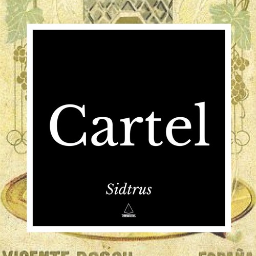 Sidtrus - Cartel (Original Mix)