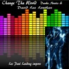 Change Tha World -  Les Paul Landing #DankeNoetic