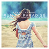 Run To Paradise (ft. Lost Kings, Ferry Corsten, Tiesto, ASTRVL)[BUY = FREE DL]