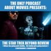 Ep 54: Star Trek Beyond