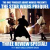 Star Wars Episode I: The ONLY Podcast About Movies