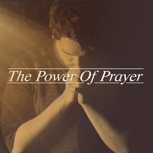 The Power Of Prayer Pt. 3