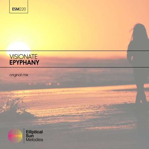 Visionate - Epyphany (Original Mix ) OUT NOW