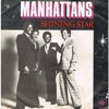 The Manhattans -  Shining Star (Luis Obando 'With You' Remix)