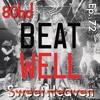 Ep. 72 ~ Beatwell - Sweet Heaven (disco mix)