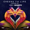 Download Cheers To Life [Remix] ft. R.City Mp3
