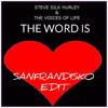 The word is love - Steve Silk Hurley - SanFranDisko Re-edit