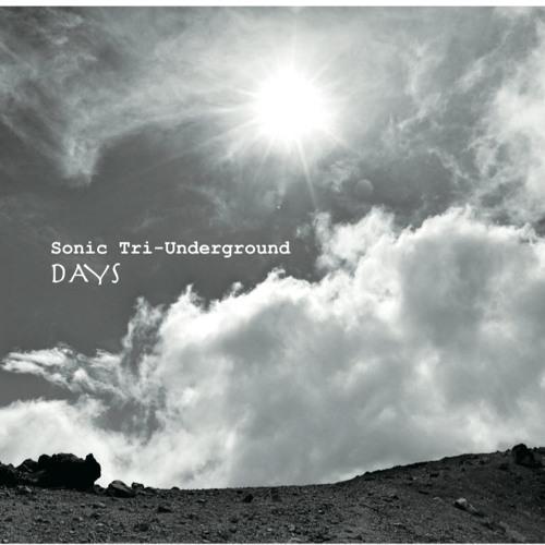 Sonic Tri-Underground「DAYS」(試聴)
