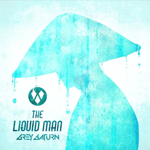 Grey Saturn - The Liquid Man