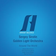 Sergey Sirotin & Golden Light Orchestra - Around The World (Elite Electronic Remix)