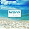 Komodo Feat. Helena - Without You