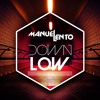 Manuel Lento - Down Low (Extended Mix)