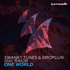 Swanky Tunes & Dropgun feat. Raign - One World [OUT NOW]