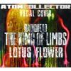 Lotus Flower - Atom Collector REMIX