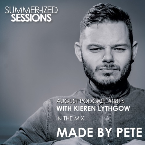 Summer-ized Sessions August Podcast 0816