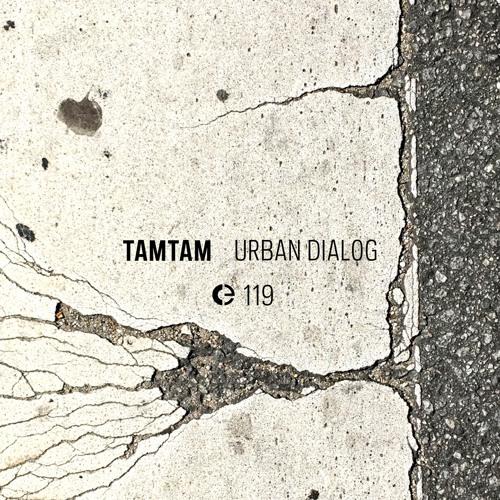 TAMTAM: Urban Dialog (excerpt)