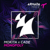 Mokita X Cade - Monopoly [OUT NOW]