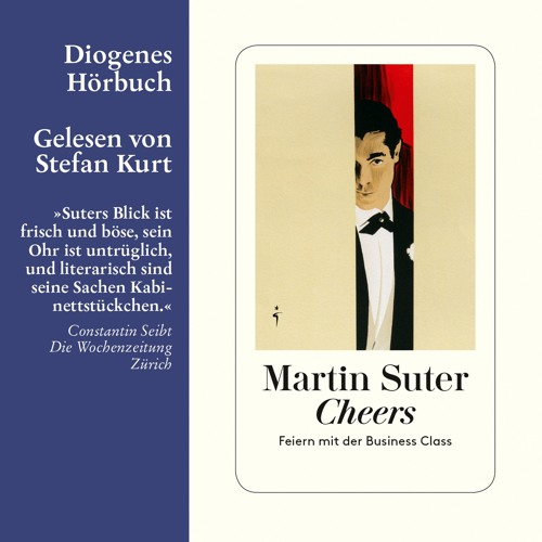 Martin Suter, Cheers. Diogenes Hörbuch 978-3-257-80375-4