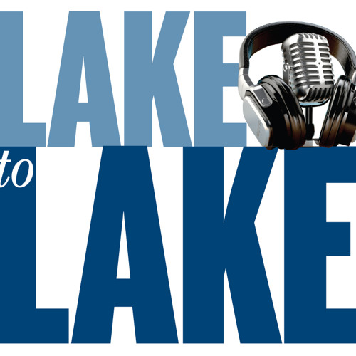Season 1: Lake to Lake Podcast