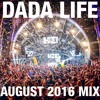 Dada Land - August 2016 Mix
