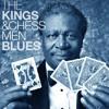 BLUES & RHYTHM: Chess 'Kings' & Chi-Town Blues, Freddie, B.B and Co.