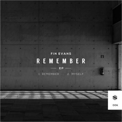Fin Evans - Remember (Original Mix)