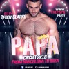 Papa ★Circuit 2k16★ from Barcelona to Ibiza - Set by Teddy Clarks