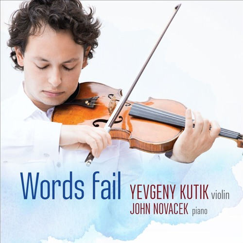 Yevgeny Kutik - Words Fail