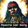 Morsch - Apache War Song