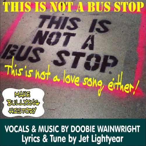06: This is not a bus stop - Doobie Wainwright