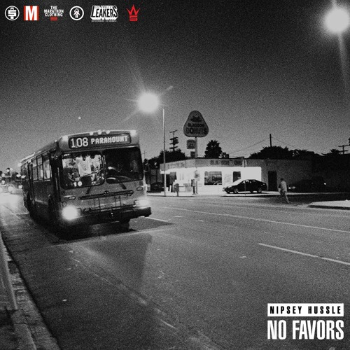 Nipsey Hussle – No Favors | TRUE MAGAZINE