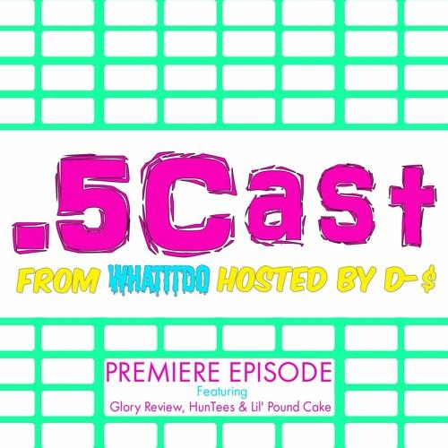 Halfcast Premiere
