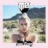 MØ - Final Song (Third-Eye Remix)