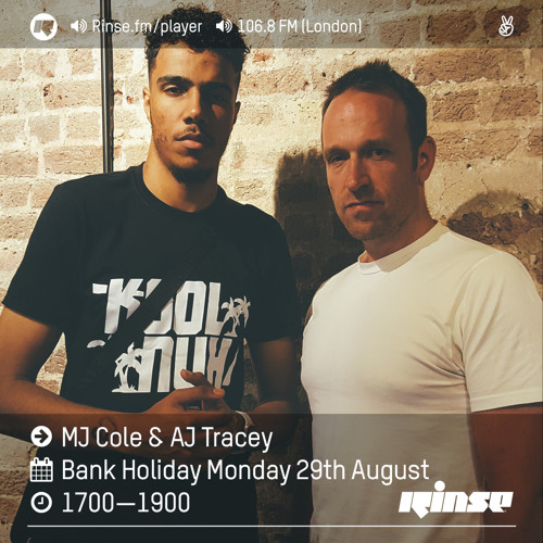 Rinse FM Podcast - MJ Cole & AJ Tracey - 29th August 2016