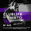 ClubLife By Tiësto Podcast 445 - First Hour