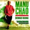 manu chao bongo bong th brother bootleg ****free download****