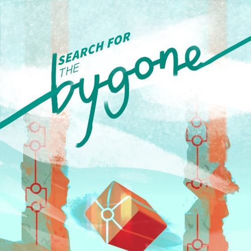 Search for the Bygone