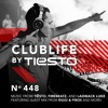 ClubLife By Tiësto Podcast 448 - First Hour