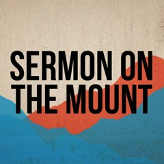 Sermon on the Mount: Dealing with Anger & Forgiveness