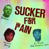 Bleech x Human Bong x E-Rich, the Groovy Wiz - Sucker For Pain