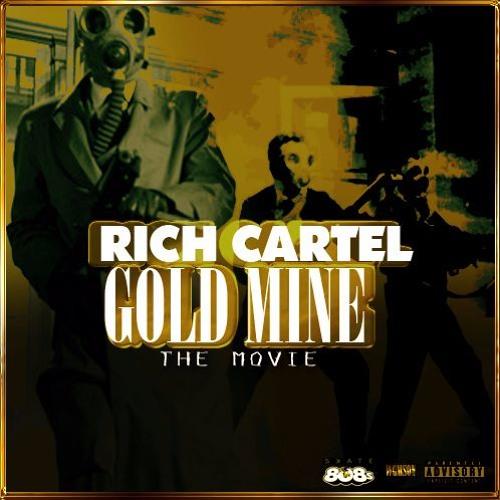 GoldMine-(Black Bambini x RcJoc x RcNoWay x RcRasta x RcMikeCash)(Prod. TrapMafia)